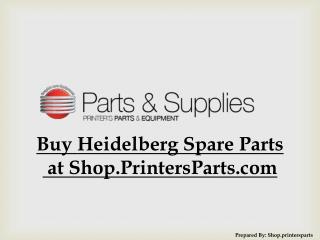 Buy Heidelberg Spare Parts  at Shop.PrintersParts.com