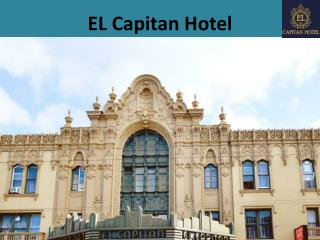 EL Capitan Hotel: One of the Best Hotels in San Francisco