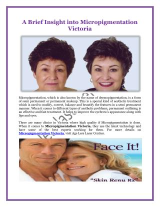 A Brief Insight into Micropigmentation Victoria
