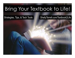 Bring Your Textbook to Life! Ideas & Resources