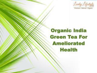 Buy Organic Green Tea Online in India