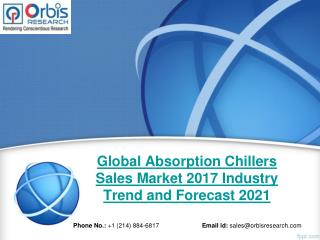 2017 Absorption Chillers Sales Industry: Global Market Trends, Share, Size & 2021 Forecast Report
