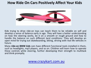 How Ride-on Cars positively affect your kids