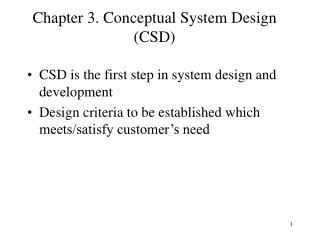 Chapter 3. Conceptual System Design CSD