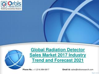 Global Radiation Detector Sales Market Size 2017-2021 Industry Forecast Report