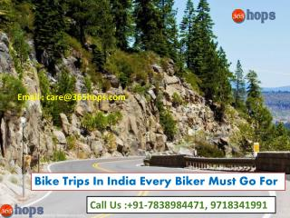 Bike Trips In India Every Biker Must Go For
