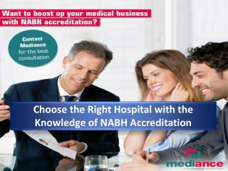 Choose the Right Hospital with the Knowledge of NABH Accreditation