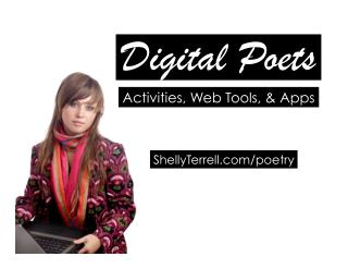 Digital Poetry! Activities, Web Tools and Apps