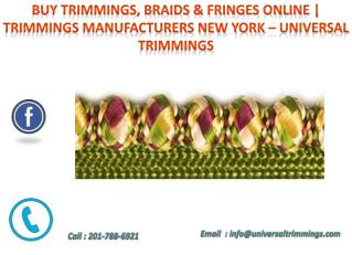 Fringes, Braids & Trimmings Online