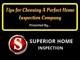 Tips For Choosing A Professional Home Inspection Company