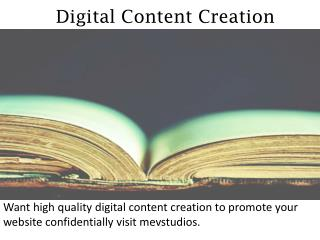 Digital Content Creation - mevstudios.com