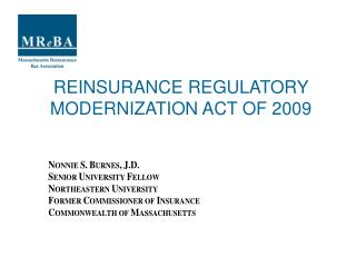REINSURANCE REGULATORY MODERNIZATION ACT OF 2009