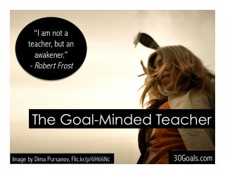 The Power of a Goal-Minded Teacher Plenary