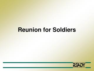 Reunion for Soldiers