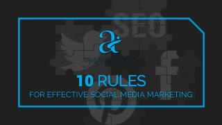 10 Rules for Effective Social Media Marketing