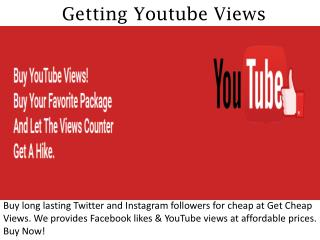 Getting Youtube Views - Getcheapviews.com