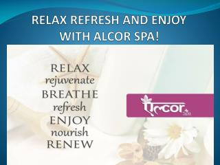 Alcor Spa- Best SPA Services and Body Massage Centers In Delhi NCR