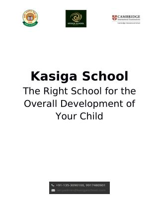 Kasiga School – The Right School for Overall Development of Your Child