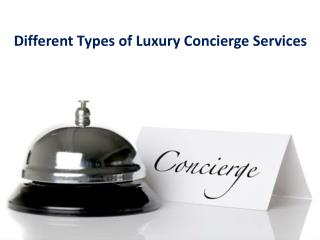 Different Types of Luxury Concierge Services