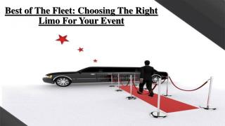 Best of The Fleet: Choosing The Right Limo For Your Event