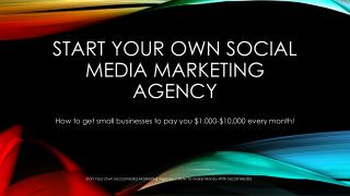 Start Your Own Social Media Marketing Agency | How To Make Money With Digital Marketing