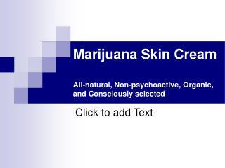 Marijuana Skin Cream