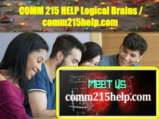COMM215HELP Logical Brains / comm215help.com