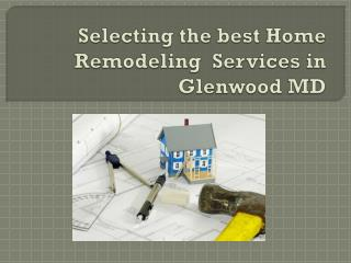Selecting the best Remolding services .