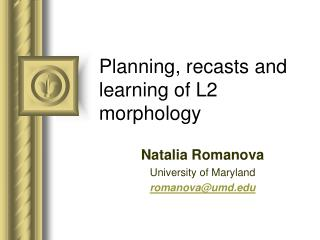 Planning, recasts and learning of L2 morphology