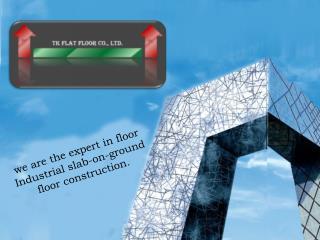 Super Flat Floors for Many Warehouses