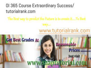 OI 365 Course Experience Tradition / tutorialrank.com