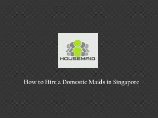 Domestic Workers in Singapore