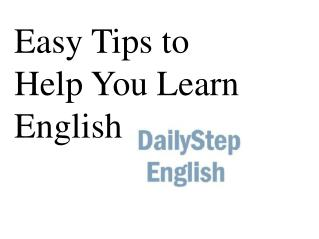 Easy Tips to Help You Learn English