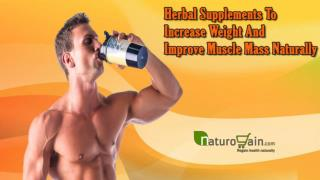 Herbal Supplements To Increase Weight And Improve Muscle Mass Naturally