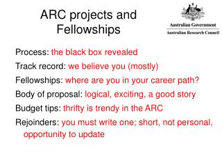 ARC projects and  Fellowships