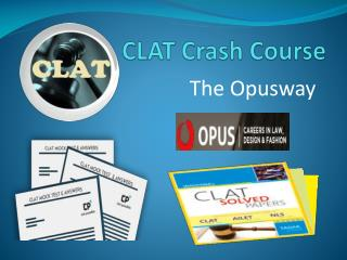 CLAT Crash Course- The Opusway