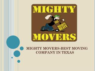 Mighty Movers-Best Moving Company in Texas