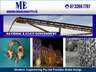 Modern Engineering Pty Ltd Provides Brake linings