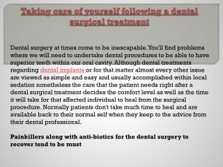 Taking care of yourself following a dental surgical treatment