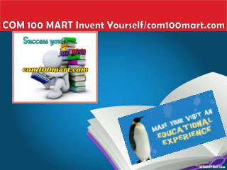 COM 100 MART Invent Yourself/com100mart.com