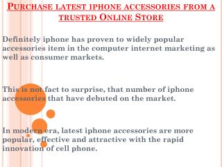 Purchase latest iphone accessories from a trusted Online Store