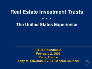 Real Estate Investment Trusts         The United States Experience