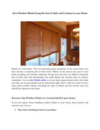 How Window Blinds bring the best of Style and Cosiness to your Home