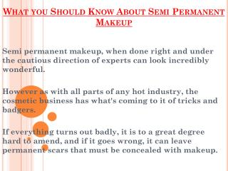 Things you Should Know About Semi Permanent Makeup