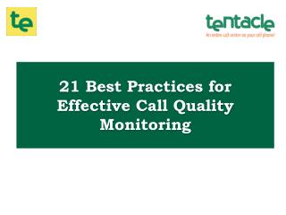 21 Tips for Effective Call Quality Monitoring in your Call Center