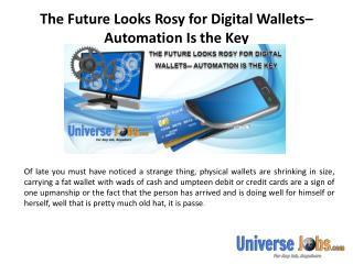 The Future Looks Rosy for Digital Wallets– Automation Is the Key