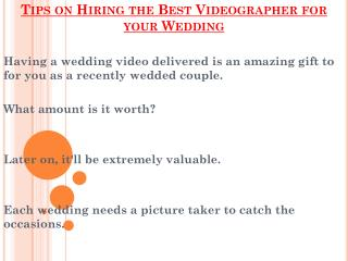 Points To Be Remeber Before Hiring the Videographer for your Wedding