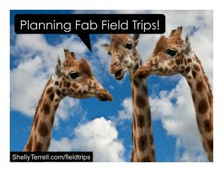 Planning Fabulous Field Trips
