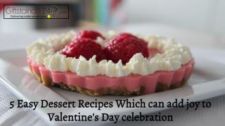 5 Easy Dessert Recipes Which Can Add Joy To Valentine's Day Celebration
