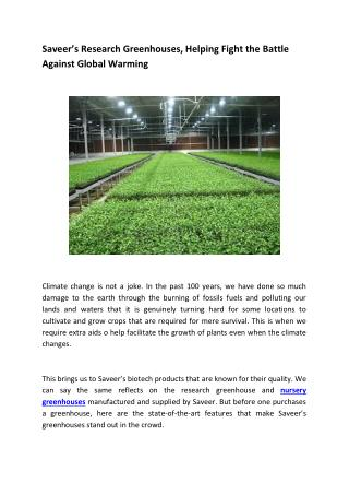 Saveer's Research Greenhouses, Helping Fight the Battle Against Global Warming
